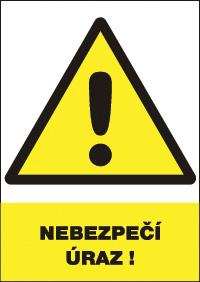 Ďalšie 12335 T. Nebezpečie úrazu- bezp.tabulka